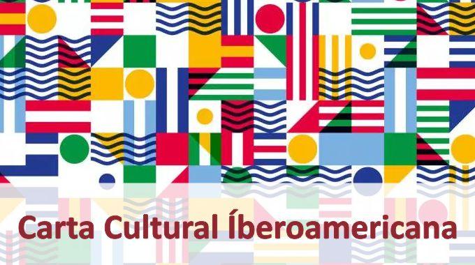 «Necesaria Carta Cultural Iberoamericana»