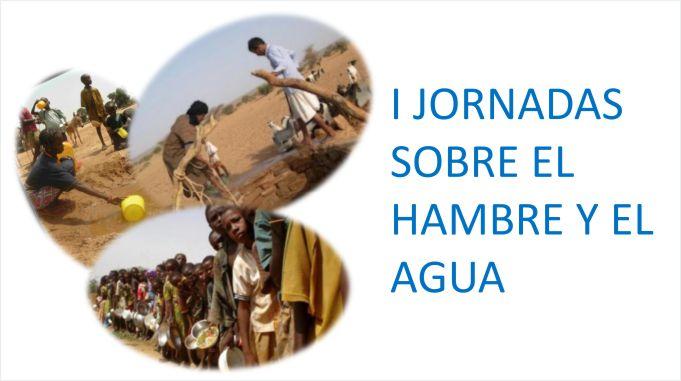 I JORNADAS SOBRE EL HAMBRE Y EL AGUA