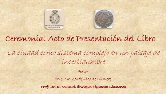 Ceremonial Presentación Libro Del Prof. Dr. D. Manuel Enrique Figueroa Clemente -12 De Noviembre De 2018